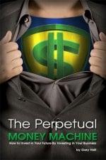 The Perpetual Money Machine